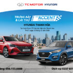 Chương trình trưng bày xe Accent 2021 và Lái Thử Xe tại Hậu Lộc