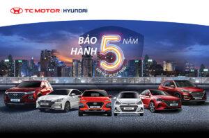 Tăng thời gian bảo hành 5 năm cho tất cả các dòng xe du lịch Hyundai