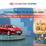 Chương trình tri ân khách hàng – Hyundai Thanh Hóa trao gửi yêu thương